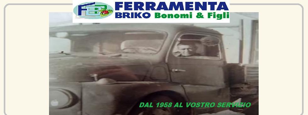 FERRAMENTA BRIKO BONOMI