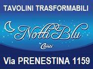 TAVOLINI TRASFORMABILI A ROMA -Via PRENESTINA 1159
